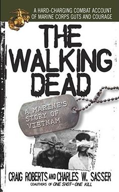 The Walking Dead: A Marines Story of Vietnam