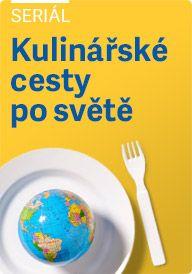 Kulinářské cesty po světě