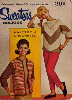 American Thread Star 166 Sweaters Bulkies Cables Knitting Crochet Patterns 1960 #AmericanThreadCompany #KnittingCrochetPatterns