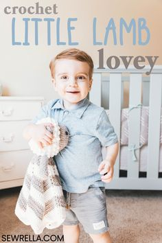This little man loves his little lamb! I made it just the right size so that he can grow with it throughout preschool. Your toddler will love it too! #crochet #crochetforkids #crochetlovey #lovey #loveyblanket #loveytoy #kidstoy #babytoy #lamb #lamblovey #crochetforbabies #toddlertoy #freepattern #easypattern #forbeginners #howto #sewrella