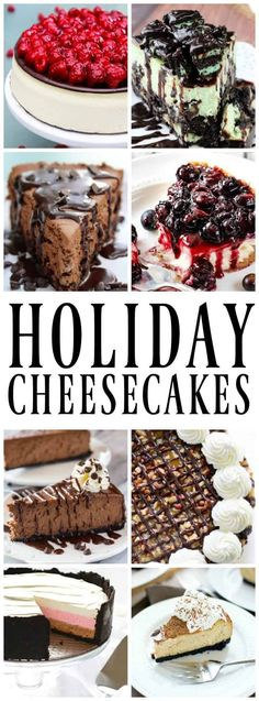 25 of the Best Cheesecakes for the Holidays from no-bake to traditional we have you covered. #cheesecake #cheesecakerecipes #nobake #holidays #desserts #holidayrecipes