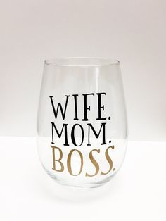 WIFE MOM BOSS Wine Glass Tumbler/Mom Gifts/Mom Wine by NOTICECo