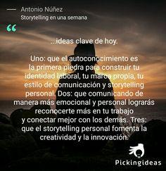 Tres ideas clave sobre el storytelling. #frases #storytelling