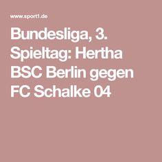 Bundesliga, 3. Spieltag: Hertha BSC Berlin gegen FC Schalke 04