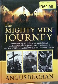 Angus Buchan book The Mighty Men Journey R69.95 from CUM Books