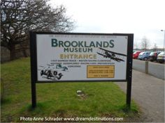 Brooklands Museum sign.  Brooklands, England was the birthplace of British motorsport and aviation and the site of many engineering and technological achievements throughout eight decades of the 20th century.  The museum is located south of Weybridge, Surrey.