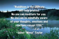 "Buddhism quote by Janet ""Nima"" Taylor from ""Buddhism for Non-Buddhists: A Practical Guide to Ease Suffering and Be Happy"""