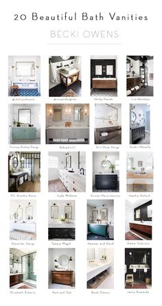BECKI OWENS- 20 Beautiful Bathroom Vanities We've gathered inspiration to help you plan your dream bathroom. Head to the blog for details.