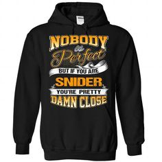 cool SNIDER - It's a SNIDER Thing, You Wouldn't Understand Tshirt Hoodie