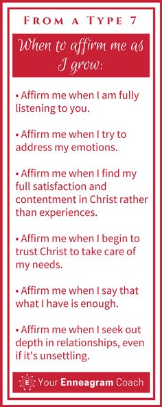 Ever wondered how to affirm the Type 7 person in your life? Here are some helpful suggestions so that they will truly feel affirmed from you. Bless them today with one of these affirmations. Beth McCord Your Enneagram Coach