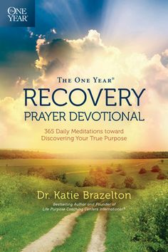The One Year Recovery Prayer Devotional – Celebrate Faith