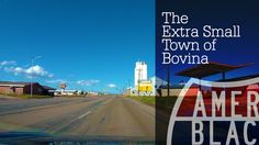 Road Trip - The Extra Small Town of Bovina in Parmer County Texas