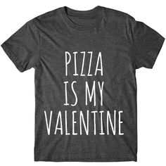 Metallic Gold Print Pizza Is My Valentine Valentines Day Shirt Womens... ($14) ❤ liked on Polyvore featuring tops, t-shirts, black, women's clothing, graphic design t shirts, sleeve t shirt, cotton tees, print shirts and graphic shirts