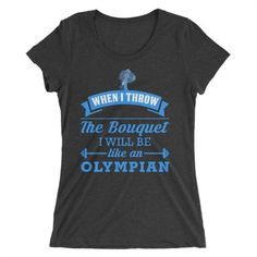 Go for the gold in our motivational Women's bouquet BT short sleeve bridal t-shirt tee. This ultra soft short sleeve top is available in multiple colors and is constructed of an extra…More T Shirt Diy, Tee Shirts, Wedding Day Shirts, Wedding Stuff, Tank Top Outfits, Soft Shorts, Womens Fashion For Work, Bouquet, Clothes For Women