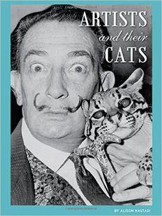 Artists and Their Cats: Alison Nastasi: Amazon.com.mx: Libros