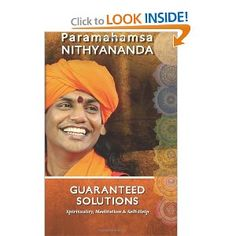 Guaranteed Solutions, By Swami Nithyananda
