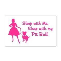 sleep with me sleep with my pit bull@multiuse