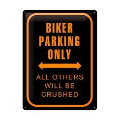 Schon wieder sauer, weil ein Auto auf Deinem Parkplatz steht? Mit diesem coolen Blechschild würde sich der Falschparker zweimal überlegen dort zu stehen! Zeig allen, dass mit einem echtem Biker nicht zu spaßen ist und stell sicher, dass für Deine Maschine jederzeit Platz besteht.
