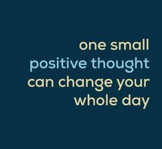 One small positive thought…