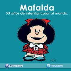 """Feliz cumpleaños Mafalda.   #Mafalda el personaje más querido de Joaquín Lavado, """"Quino"""", cumple este lunes medio siglo desde cuando apareció por primera vez en la revista Primera Plana.  Mira el mundo con ojos infantiles, sigue desconcertando y haciendo sonreír a las nuevas generaciones; sus apuntes sociales, su filoso sentido común, su filosofía espontánea y sus observaciones cautivan a grandes y chicos."""