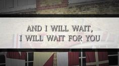 Mumford & Sons - I Will Wait Lyric Video