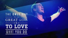 So Love What You Do..<3 #1