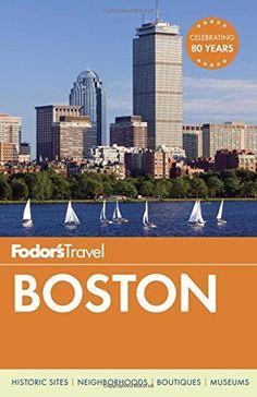 Fodor's Boston (Full-color Travel Guide)  Fodor's Travel Publications