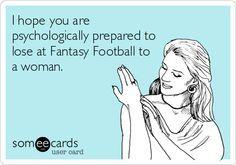 fantasy football someecards - Google Search