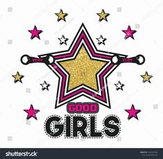 Very Good Girls, Star Print, Cool Girl, Printer, Girl Fashion, T Shirts For Women, Stickers, Stars, Illustration