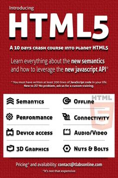 A 10 Days crash course into planet HTML5. Learn everything about the new semantics and how to leverage the new javascript API.