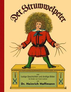 StuwwelPeter and Stuwwelliese are stories that were written to encourage German Children to behave! Now you can find Der StruwwelPeter in English! Trauma, English Story, Up Book, Book Art, Stories For Kids, Poster Size Prints, Photo Puzzle, Childhood Memories, About Uk