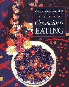 Conscious Eating by Gabriel Cousens M.D., http://www.amazon.com/dp/1556432852/ref=cm_sw_r_pi_dp_ENBAqb19MTZKE