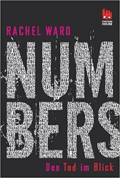 Numbers - Den Tod im Blick: Amazon.de: Rachel Ward, Uwe-Michael Gutzschhahn: Bücher