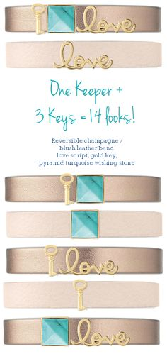 The champagne/blush band is one of my favorites! Here is a mock-up of one keeper with 3 keys that gives you 14 different looks! [blush/champagne leather band, gold key, turquoise wishing stone (friendship), and gold love script] Design your own at #keepcollective