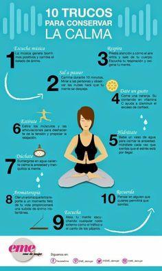 Conservar la calma mantiene tus niveles de estrés bajos, lo cual ayudará a tu salud mental y corporal. | 23 Infografías que te ayudarán a vivir una vida más sana