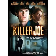 'Killer' Joe Cooper is a Dallas detective who doubles as a hitman with the charm of a Southern gentleman. Chris hires Joe to kill his mother in order to collect her life insurance and pay off his debts. When Chris is unable to pay for the service up front, Joe takes Chris's sister Dottie as a retainer until he can be paid.