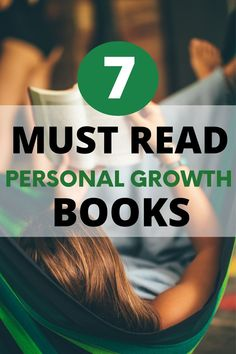 Here's a list of seven of my favorite books for personal growth. They will help you master your mind and improve every area of your life. self growth, growth, personal growth self improvement, spiritual growth, self care, self improvement, how to self motivate, self happiness