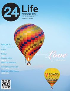 "24life magazine issue1  ""Seasoning of Love & Celebration"" Issue 1 on Jan - Feb 2015.  an season of celebration and love that bring a real life & unique of travel life style."