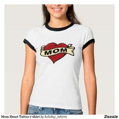 Mom Heart Tattoo t-shirt #mothersday #gifts
