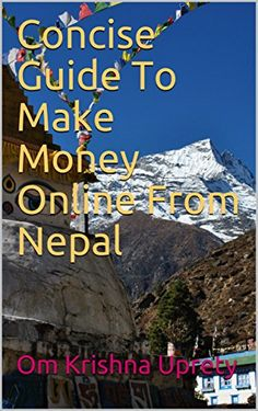 Concise Guide To Make Money Online From Nepal Download the ebook: http://www.good-ebooks.org/concise-guide-to-make-money-online-from-nepal/ #ebooks #book #ebook #books #PDF