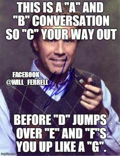 3de66fdad7e95f89b24994c688ce693b will farrell funny zacky will ferrell meme facebook funny! ) pinterest meme,B But Meme