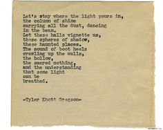 Typewriter Series by Tyler Knott Gregson*All The Words Are Yours. Body Positive Quotes, Positive Affirmations Quotes, Affirmation Quotes, Tyler Knott Gregson Quotes, Verses About Love, Typewriter Series, Word Design, Sweet Quotes, Interesting Quotes