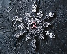 Breast Cancer Awareness: Quilled Pink Ribbon Breast Cancer Awareness 'Courage' Snowflake Ornament 50% charity donation