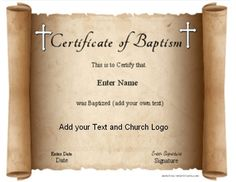 Free printable baptism certificate template forms pinterest free printable baptism certificate templates that can be edited to suit your needs add your own text and your church logo optional yadclub Choice Image