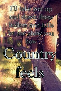 Country Quotes | Inspirational Country Songs Quotes | Country