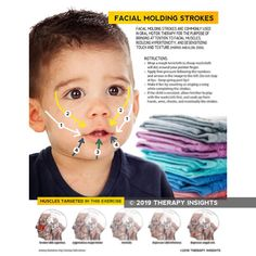 This handout is designed for rehabilitation therapists working with the pediatric population to address facial muscle awareness with the goal of reducing hypertonicity and desensitizing touch and texture sensitivities. Oral Motor Activities, Speech Therapy Activities, Baby Massage, Facial Massage, Therapy Tools, Therapy Ideas, Play Therapy, Pediatric Occupational Therapy, Pediatric Ot