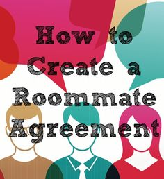 If you have lived with roommates before, you know that issues and conflicts can arise no matter how well you know the person. A great way to prevent arguments and problems with roommates is to create a roommate agreement.