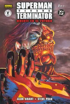 Alan Grant, Steve Pugh, Superman vs. Terminator 2. NORMA Editorial, 2001.