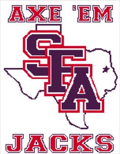 Once again, I will admit I am biased towards this one. This is the college I will be attending in the fall, and I know I will be making one for myself here soon. I really like the way it turned out, because it is harder to make a cross stitch texas look right. If you know someone who has, is, or will be going to SFA, or is just a big Lumberjacks fan, this is the gift for them!