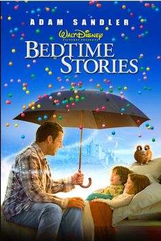 Bedtime Stories. Adam sandler, u r truly entertaining